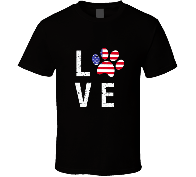 Patriotic Dog Paw Love TShirt Novelty Tee Is A Great Gift For Pet Lovers T-shirt