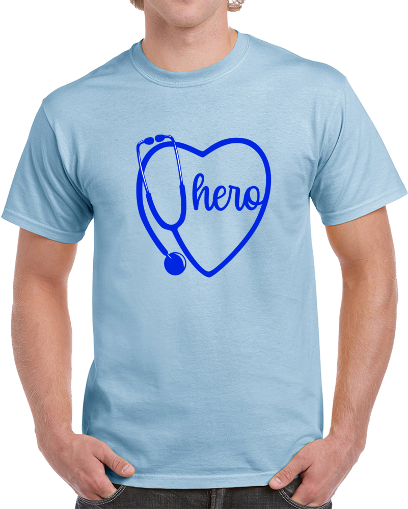 Medical Hero Love & Honor T-Shirt - Great Gift Tee For A Doctor & Nurse T Shirt