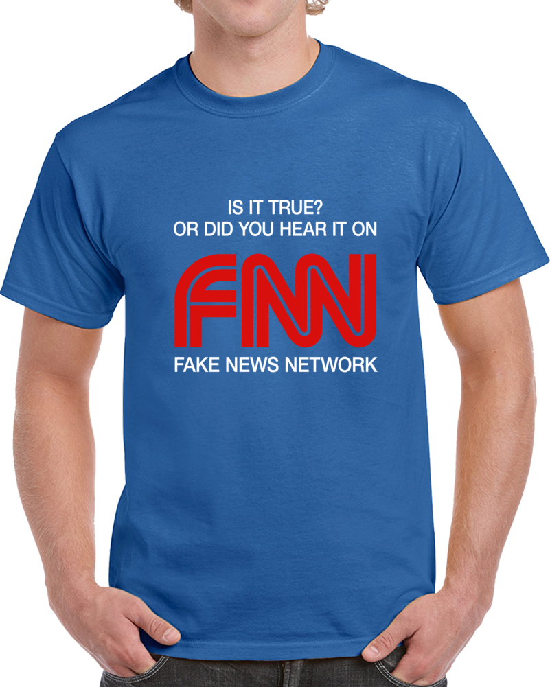 FNN Fake News Network T-Shirt CNN & MSNBC Fake News Media News Novelty Tee Gift T Shirt