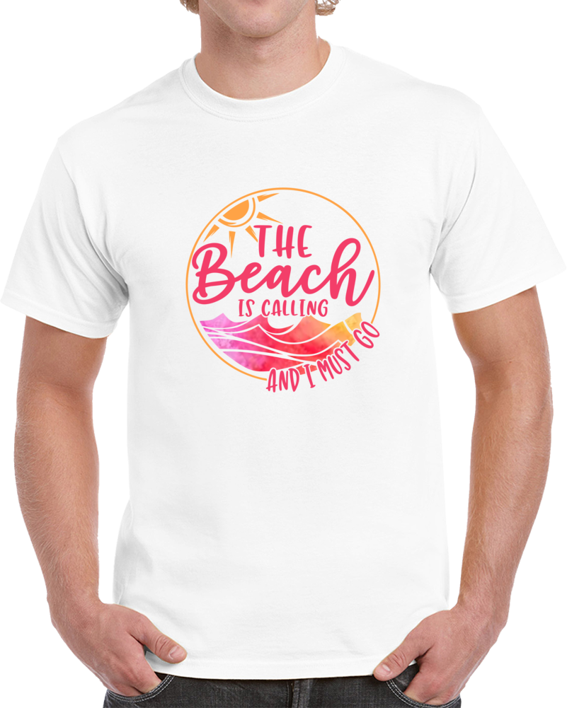 The Beach Is Calling Tropical Tee Sunshine & Waves Novelty Vacation Gift T Shirt