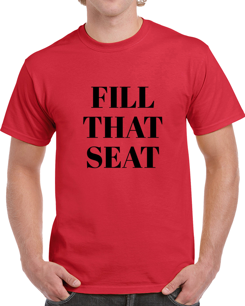 Fill That Seat T Shirt - Trump 2020 Rbg Tee - Great Tshirt For Trump Supporters T Shirt
