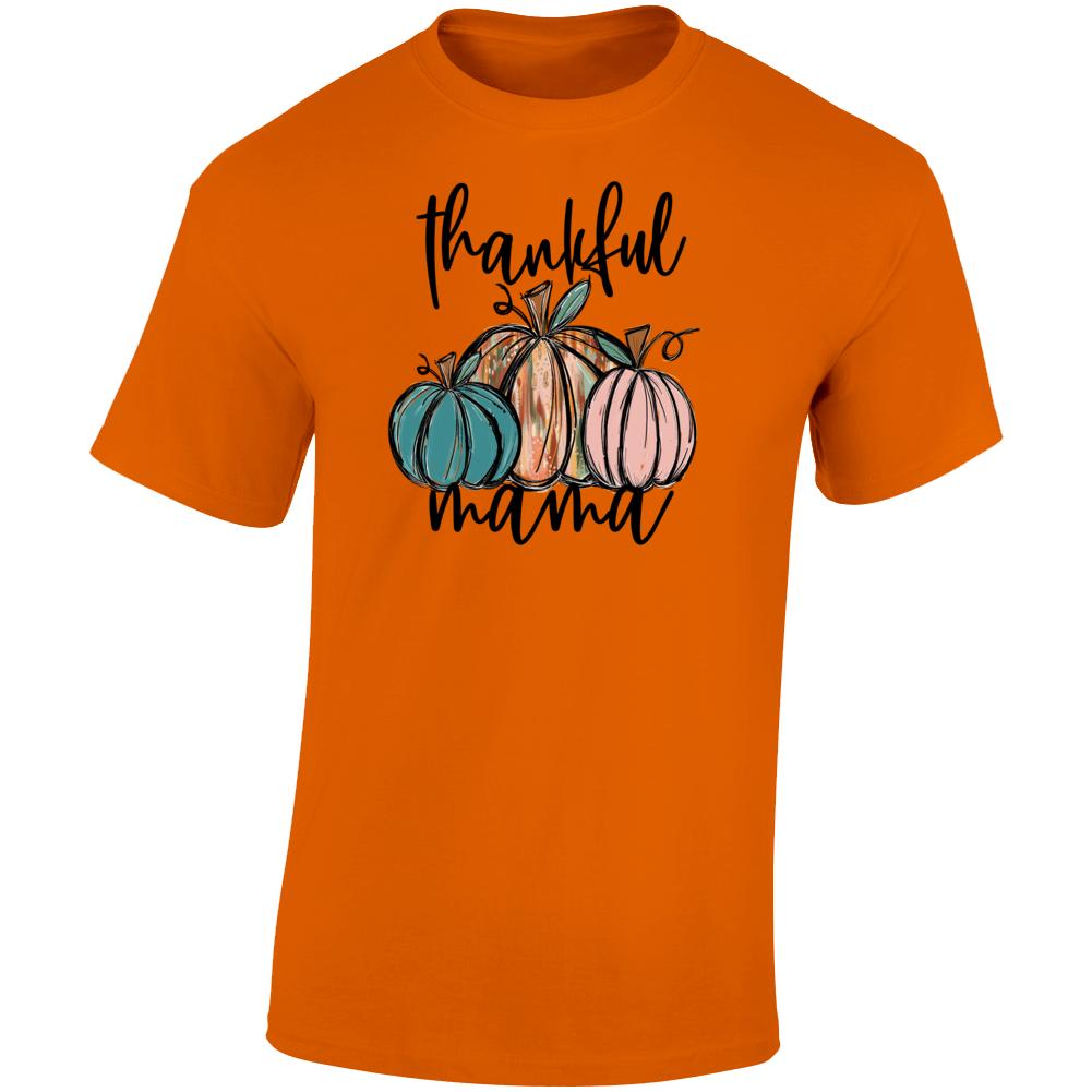 Thankful Mama Autumn Women's T Shirt Thanksgiving Tee Halloween Novelty T Shirt
