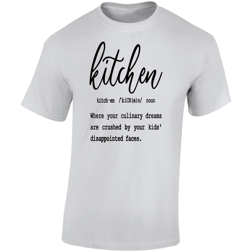 Kitchen Definition Tee Funny Culinary Shirt Sarcastic T Shirt People Who Cook T Shirt