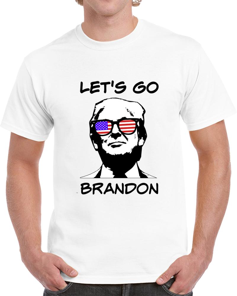 Trump Let's Go Brandon Tshirt Fu*k Joe Biden President T Shirt Nascar Funny Tee T Shirt