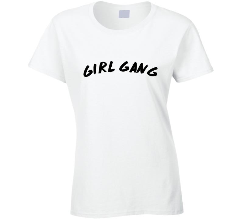 Girl Gang Feminist Tumblr T Shirt