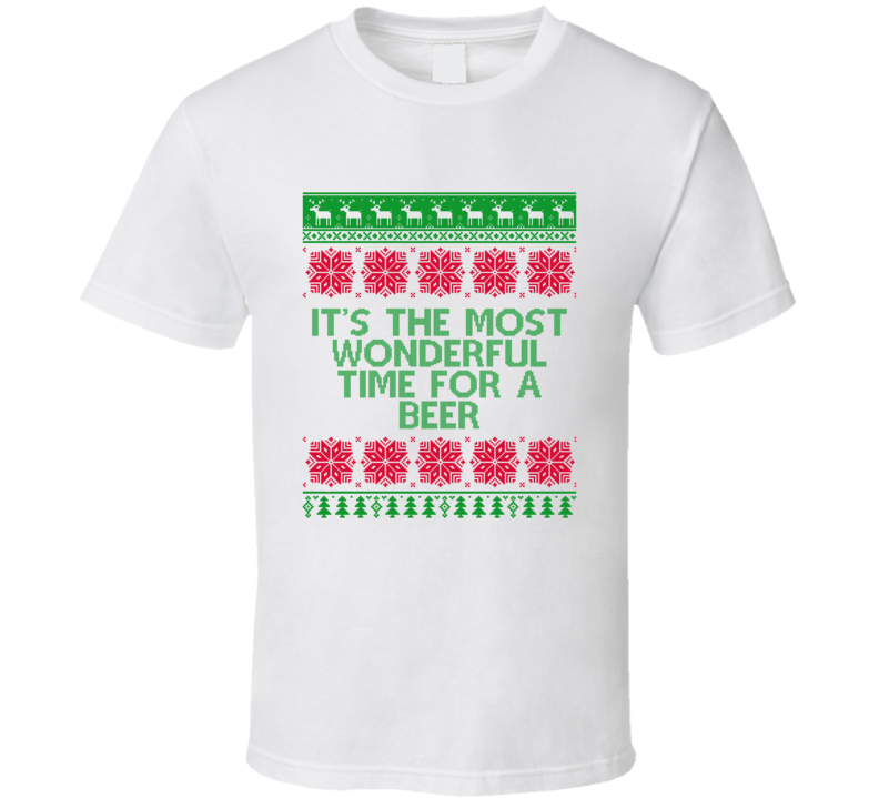 It's The Most Wonderful Time For a Beer Funny Christmas T Shirt