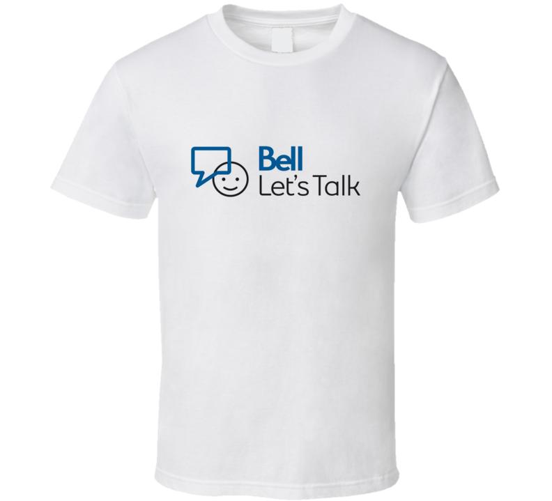 Bell Lets Talk #BellLetsTalk Text Tweet Awareness Mental Health Stigma T Shirt