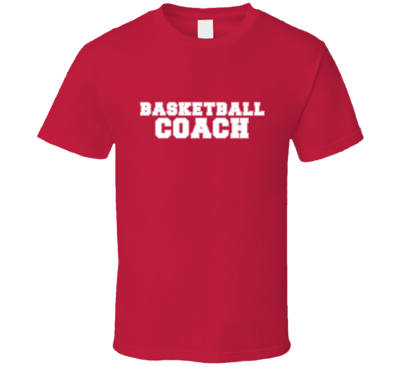 Basketball Coach Sports Team Job Occupation Gift Idea T Shirt