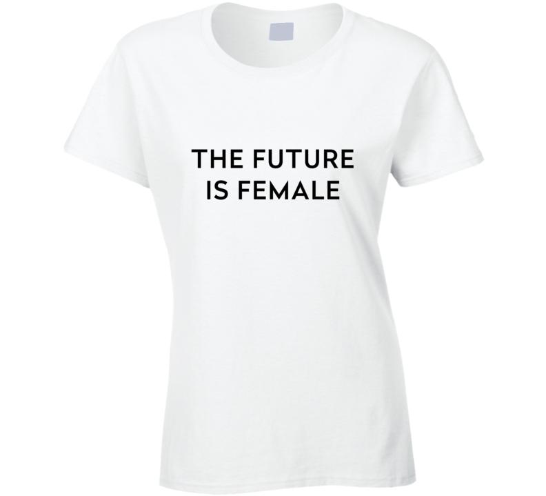 The Future Is Female Feminist Feminism Labyris Books Equality Political Fuck Trump T Shirt