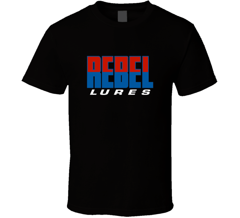 Rebel Lures Fishing Lover Gift Father's Day T Shirt