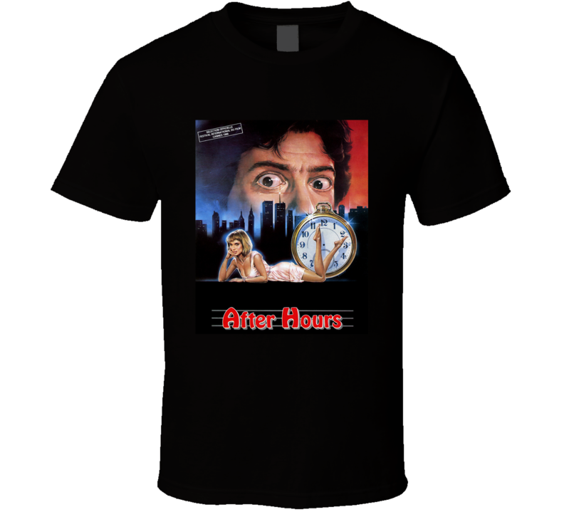 After Hours 80's Movie Poster Gift T Shirt
