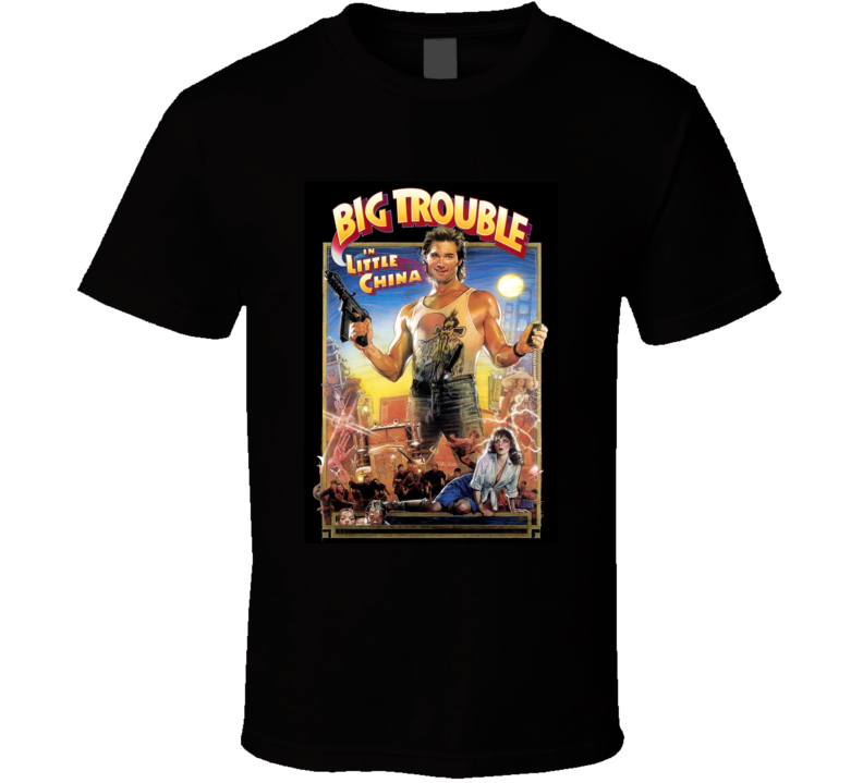 Big Trouble In Little China 80's Movie Poster Gift T Shirt