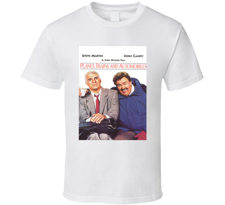 Planes Trains And Automobiles 80's Movie Poster Gift T Shirt