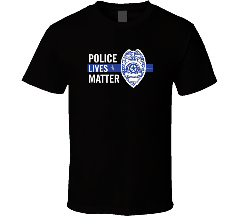 Police Lives Matter Support T Shirt