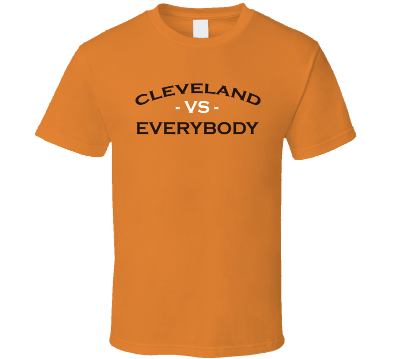 Cleveland Vs Everybody Cleveland United Football T Shirt