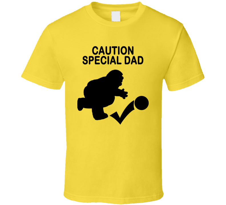Caution Special Dad Funny Family Guy T Shirt