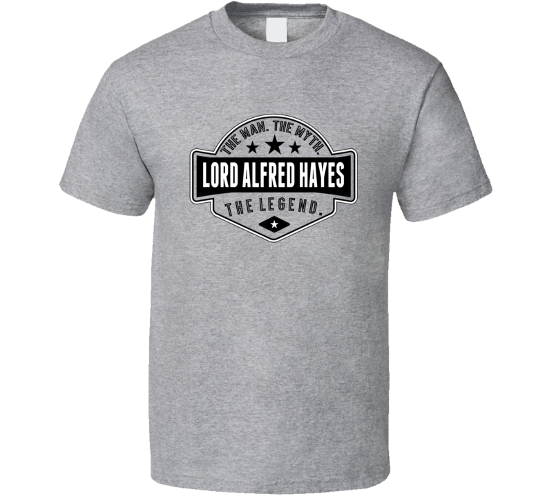 Lord Alfred Hayes The Man The Myth The Legend Retro Wrestling T Shirt