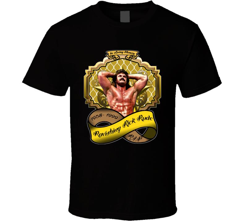 Ravishing Rick Rude Wrestling Tribute T Shirt
