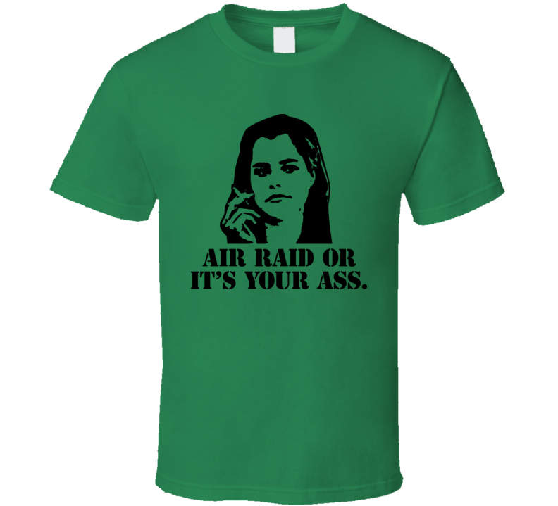 Dazed And Confused Darla Raid Movie Quote T Shirt
