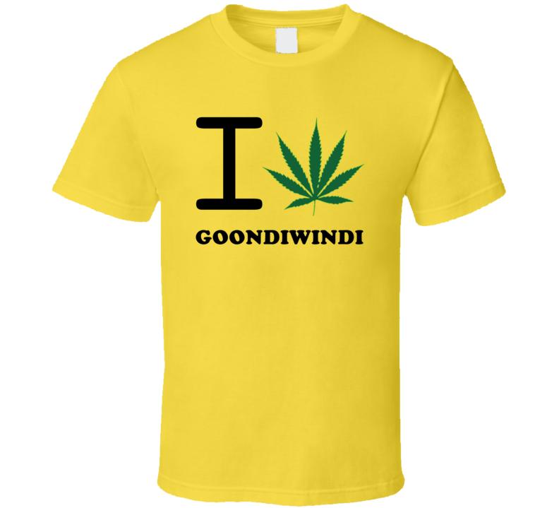 I Weed Goondiwindi Australia Cool Marijuana City T Shirt