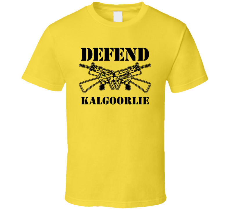 Defend Kalgoorlie Australia 2nd Amendment Cool T Shirt