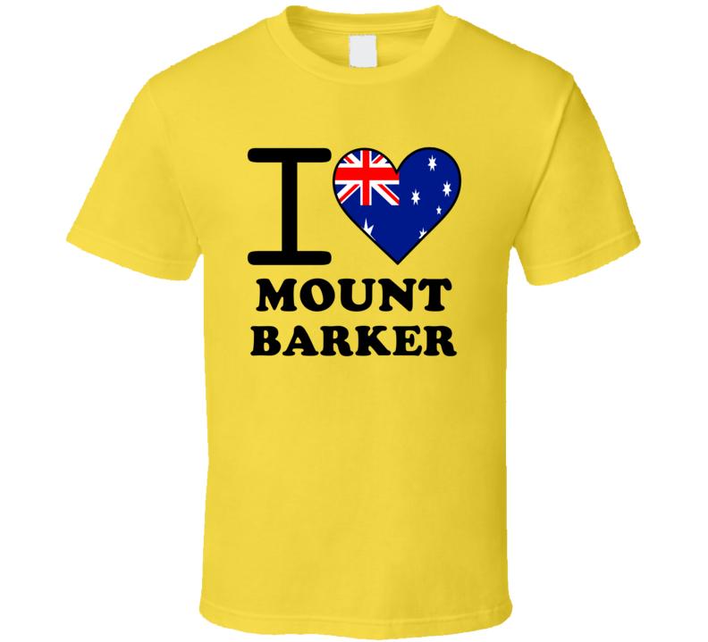 I Love Mount Barker Australia Heart Flag Cool T Shirt