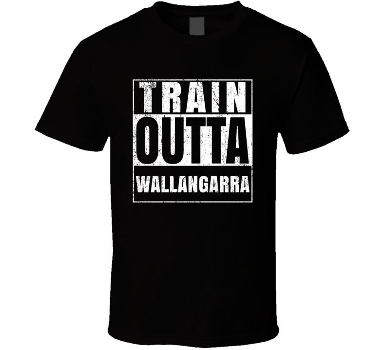 Train Outta Wallangarra Australia City Straight Outta Parody Crossfit Boxing MMA T Shirt