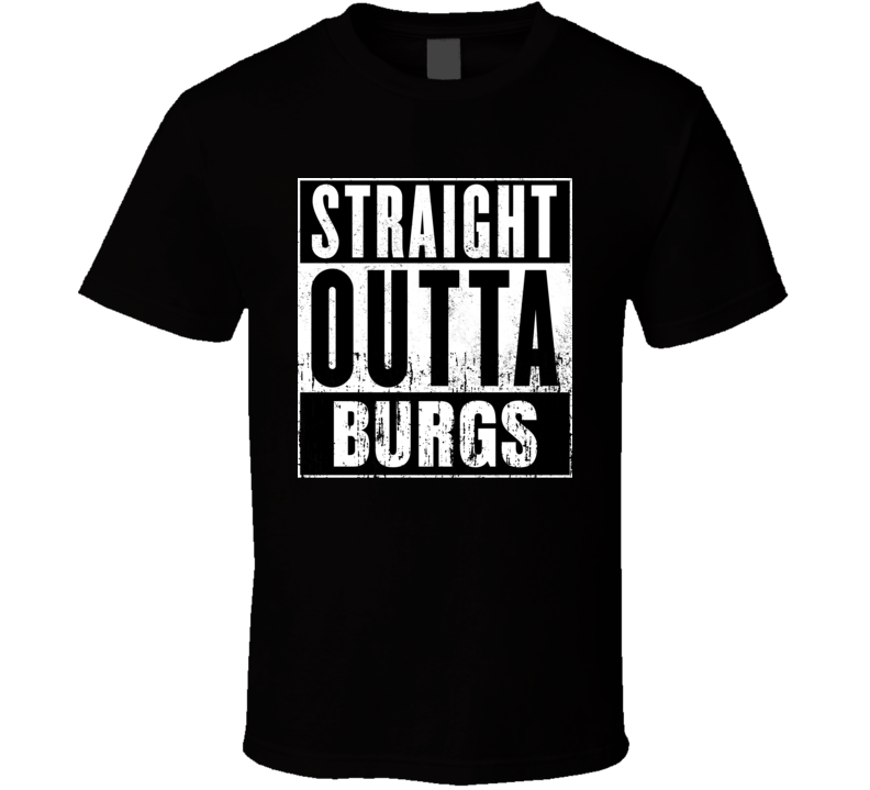 Straight Outta Burgs Movie and Fast Food Parody T Shirt