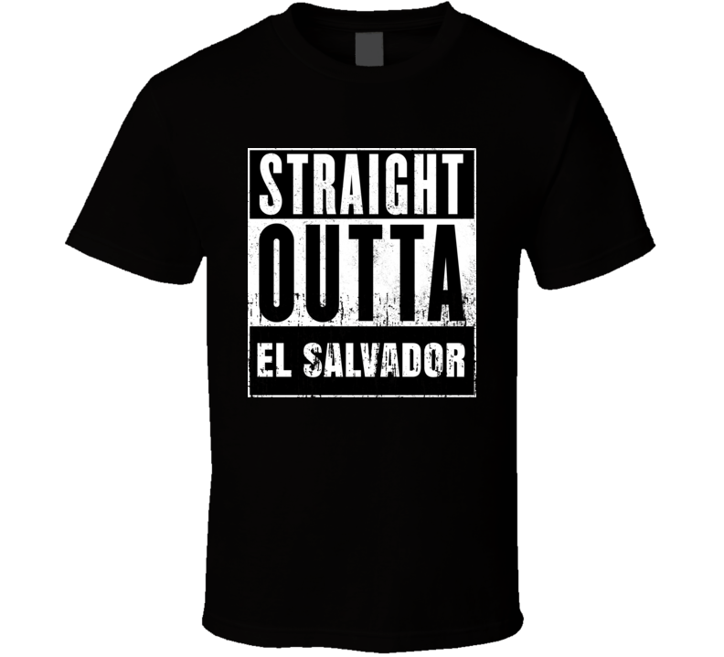 Straight Outta El Salvador Country Movie Cool Parody T Shirt