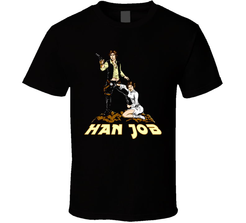 Hand Job Han Solo T Shirt