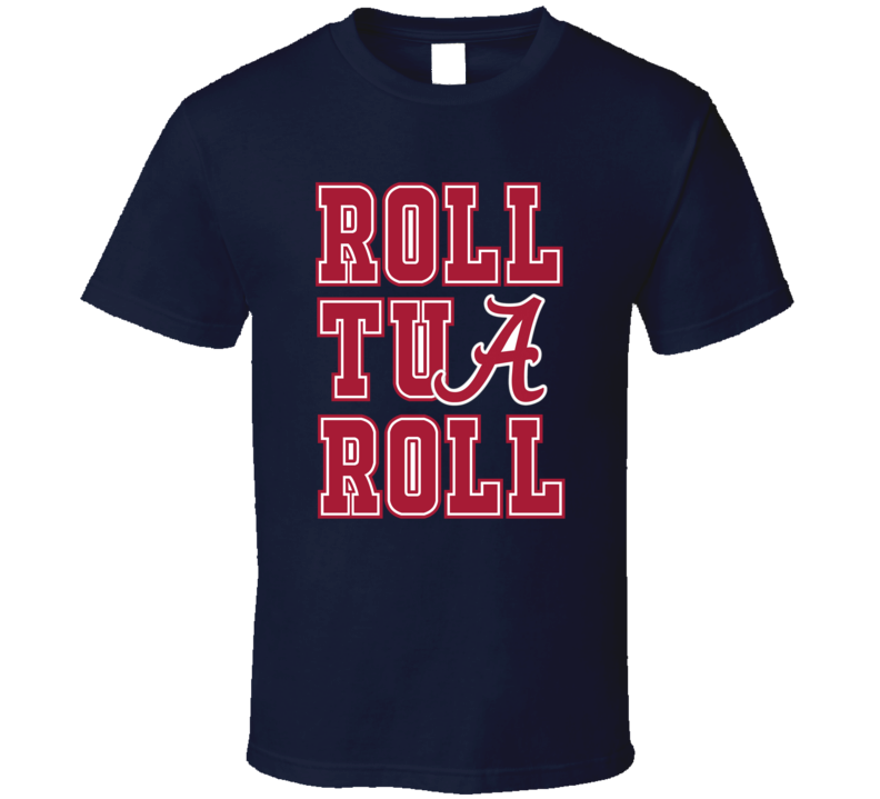 Alabama Roll Tua Roll College Football Sports T shirt