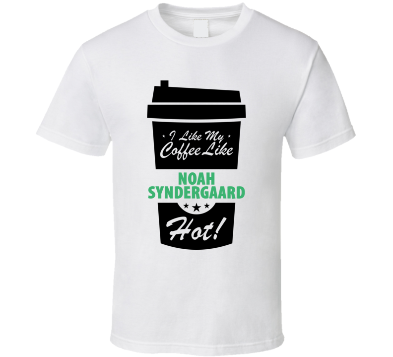 I Like My Coffee Like NOAH SYNDERGAARD Hot Funny Baseball Cool Fan T Shirt