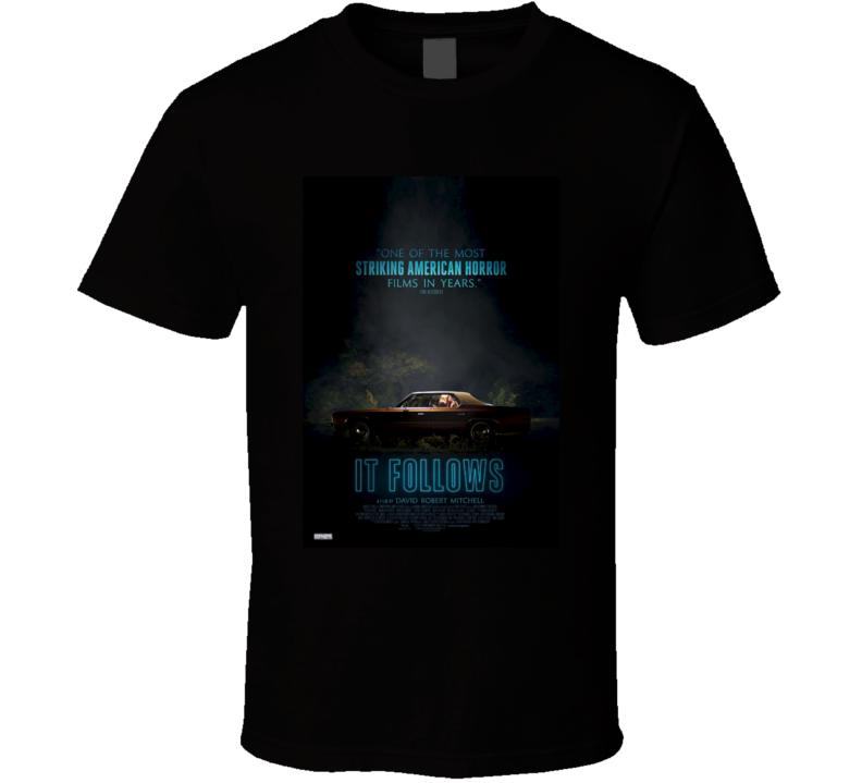 It Follows Cool Horror Cult Classic Movie Poster Fan T Shirt