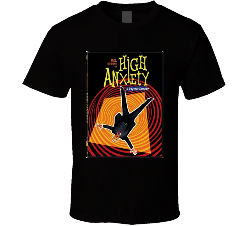 High Anxiety Cool 70's Comedy Vintage Classic Movie Poster Fan T Shirt