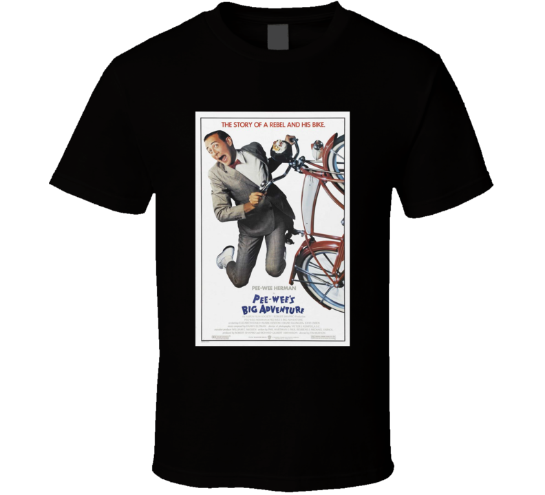 Pee Wee's Big Adventure Cool 80's Comedy Vintage Classic Movie Poster Fan T Shirt