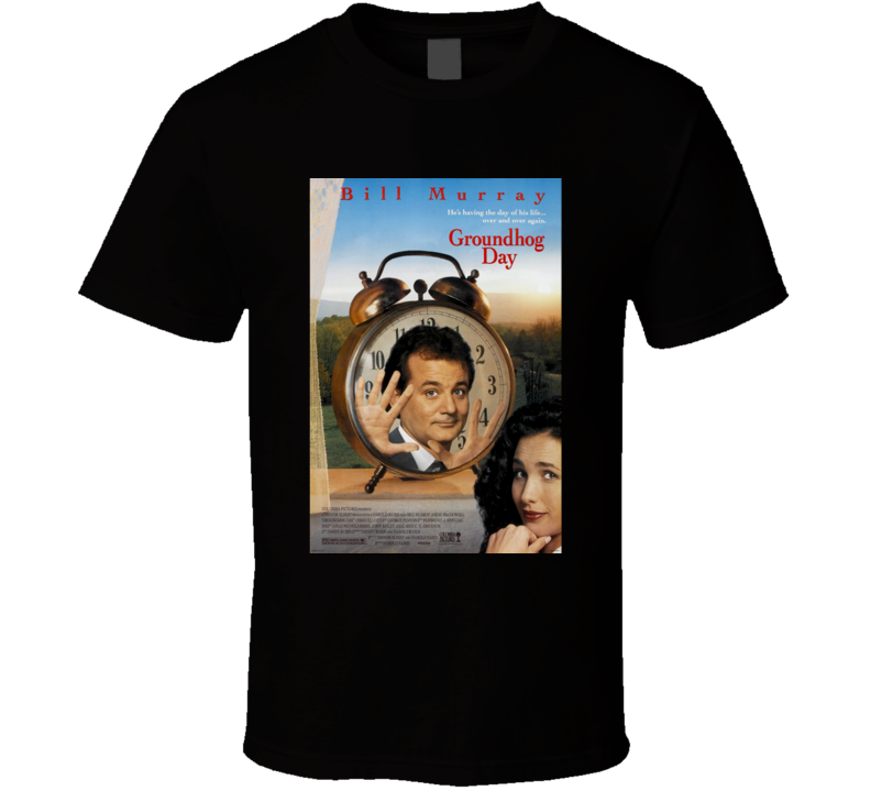 Groundhog Day Cool 90's Comedy Vintage Classic Movie Poster Fan T Shirt