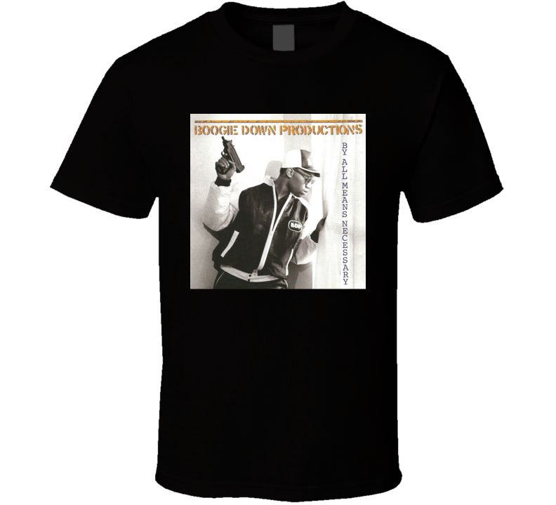 Boogie Down Productions By All Means Necessary 80's Hip Hop Album Cool Retro T Shirt
