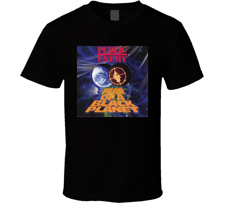 Public Enemy Fear Of A Black Planet 90's Hip Hop Album Cool Retro T Shirt