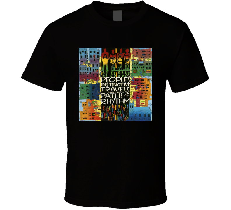 A Tribe Called Quest People's Instinctive Travels And The Paths Of Rhythm 90's Hip Hop Album Cool Retro T Shirt