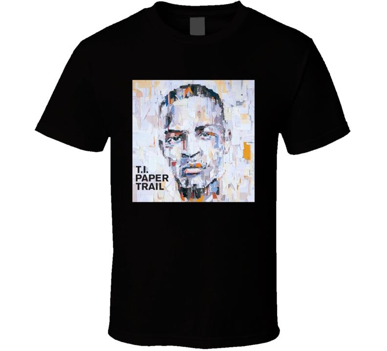 TI Paper Trail 21st Century Hip Hop Album Cool Retro T Shirt