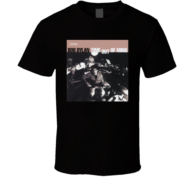 Bob Dylan Time Out Of Mind 90's Rock Album Cool Classic  Fan T Shirt