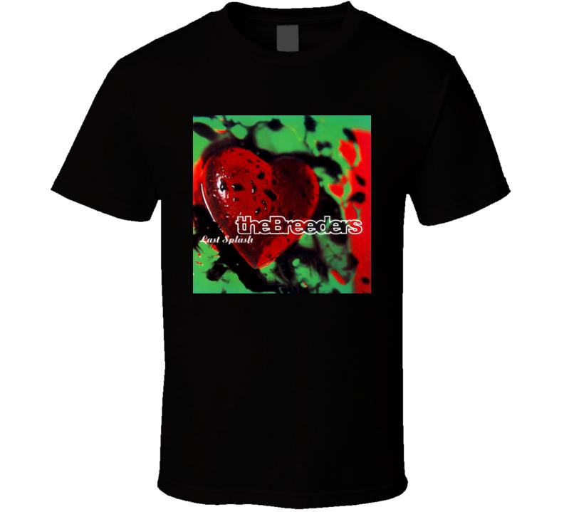 The Breeders Last Splash 90's Rock Album Cool Classic  Fan T Shirt