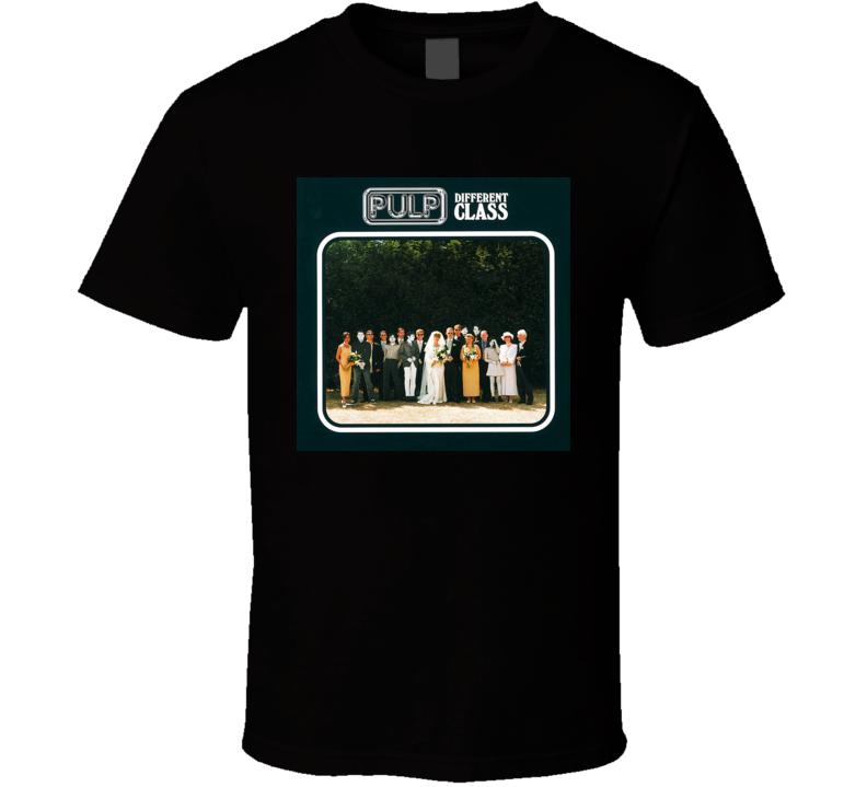 Pulp Different Class 90's Rock Album Cool Classic  Fan T Shirt