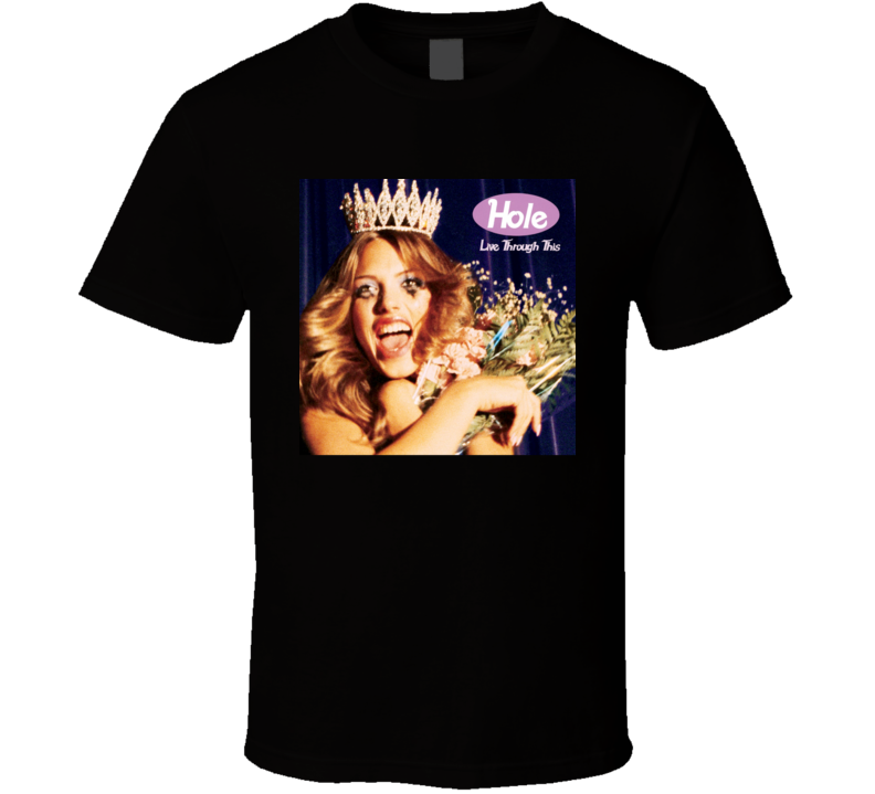 Hole Live Through This 90's Rock Album Cool Classic  Fan T Shirt