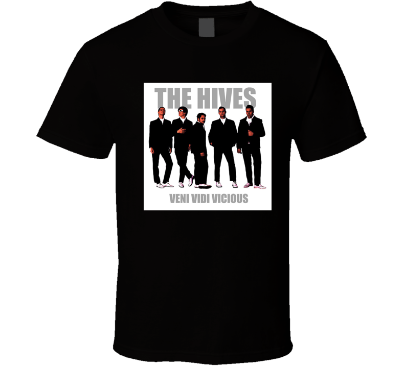 The Hives Veni Vidi Vicious 21st Century Rock Album Cool Classic  Fan T Shirt
