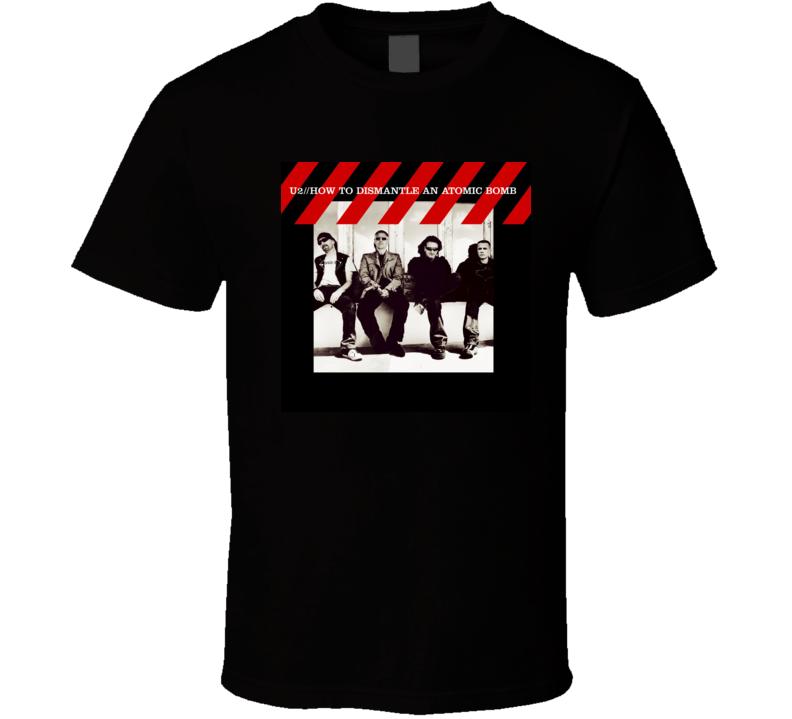 U2 How To Dismantle An Atomic Bomb 21st Century Rock Album Cool Classic  Fan T Shirt