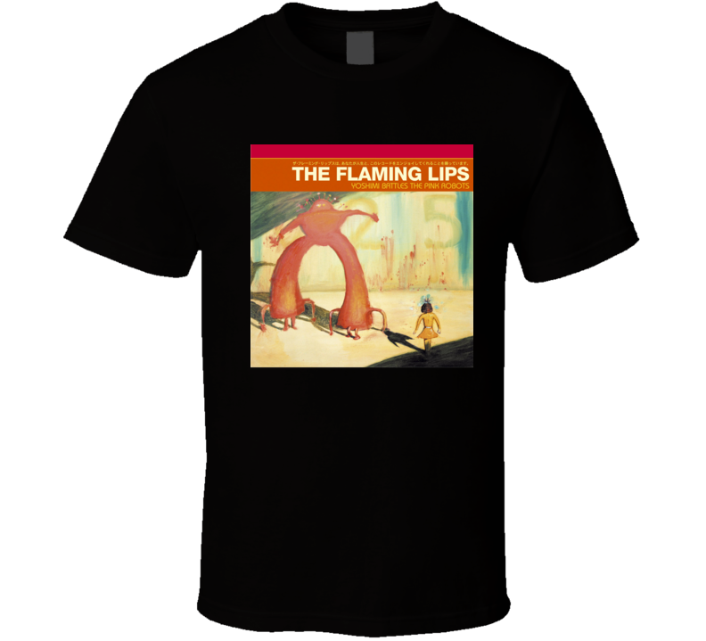 The Flaming Lips Yoshimi Battles The Pink Robots 21st Century Rock Album Cool Classic  Fan T Shirt