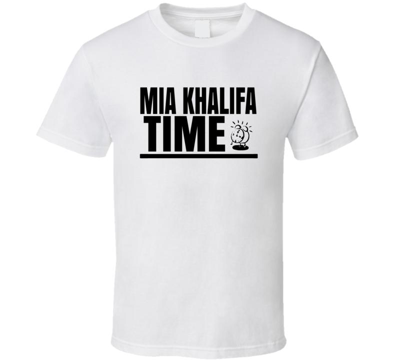 Mia Khalifa Time Funny Porn T Shirt