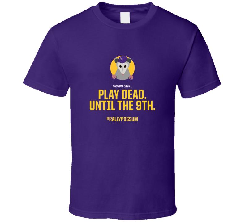 Rally Possum Play Dead Until The 9th Funny Baseball T Shirt