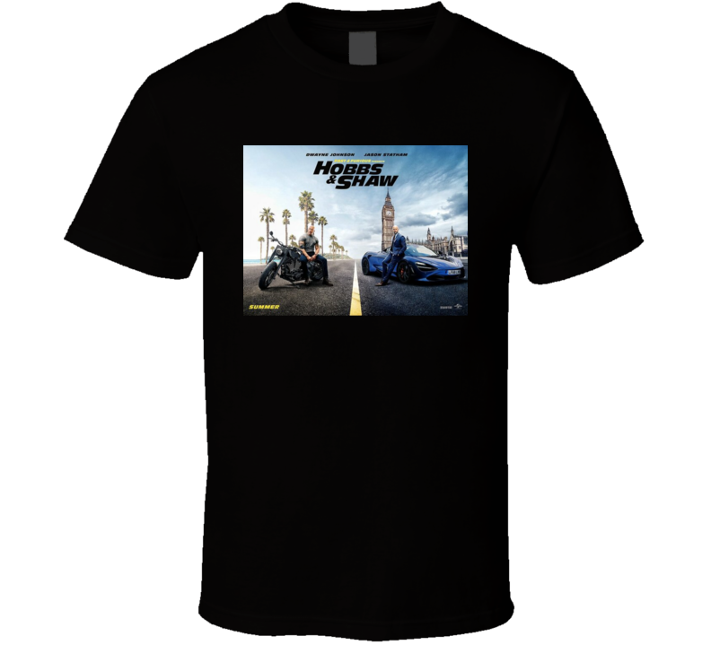 Hobbs And Shaw Fast Anbd Furious Cult Classic Action Movie T-shirt